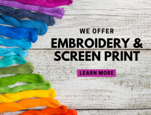 We offer embroidery and screen print services